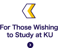 For Those Wishing to Study at KU
